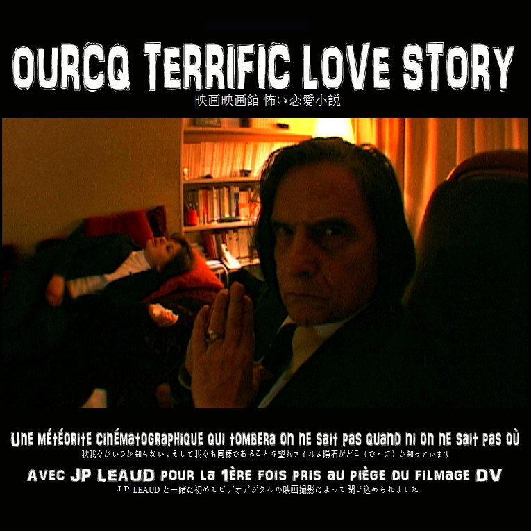OURCQ TERRIFIC LOVE STORY   vente parts producteur PROPOSITION JUILLET 2012 JPL2-copie
